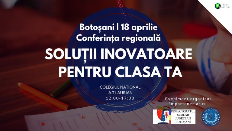 Invitaţie către profesori: Şcoala viitorului, la Laurian, într-o conferinţă regională