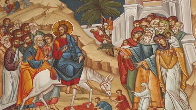 Astăzi – Intrarea Mântuitorului Iisus Hristos în Ierusalim, Duminica Floriilor