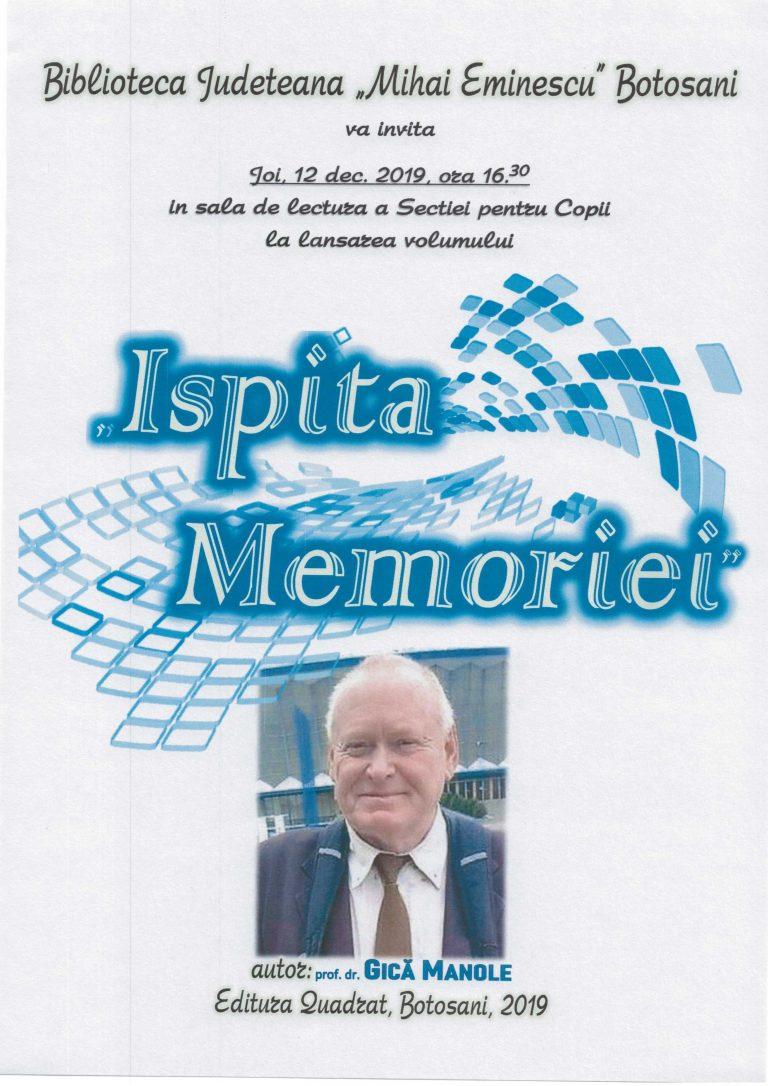 Volumul de memorii al istoricului Gică Manole, lansat la Biblioteca Judeţeană