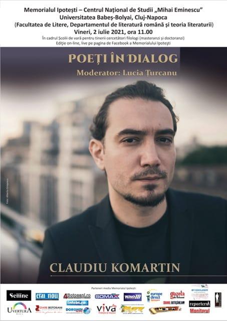 Poeți în dialog la Ipotești: Claudiu Komartin