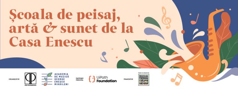 Ateliere de peisaj, artă și sunet la Casa George Enescu de la Mihăileni