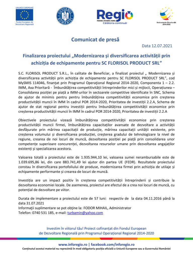 """Comunicat de presă: Finalizarea proiectului """"Modernizarea și diversificarea activității prin achiziția de echipamente pentru SC FLORISOL PRODUCT SRL"""""""